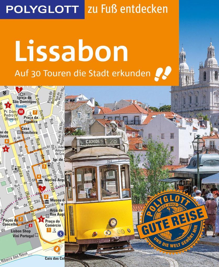 POLYGLOTT Reiseführer Lissabon zu Fuß entdecken als eBook