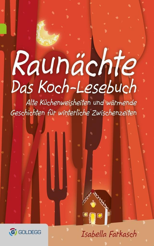 Raunächte II - Das Koch-Lesebuch als eBook