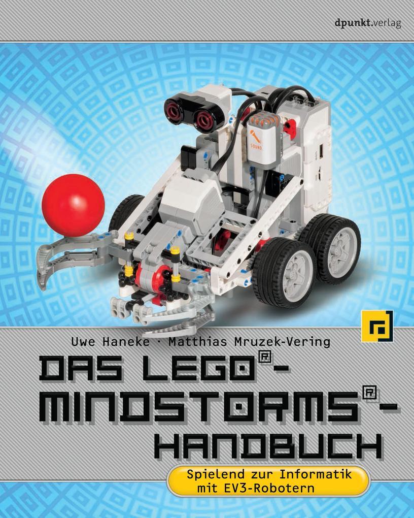 Das LEGO®-Mindstorms®-Handbuch als Buch von Uwe...