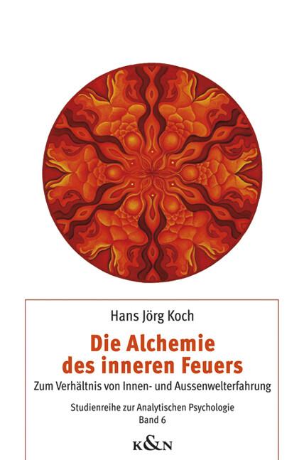 Die Alchemie des inneren Feuers als Buch von Ha...