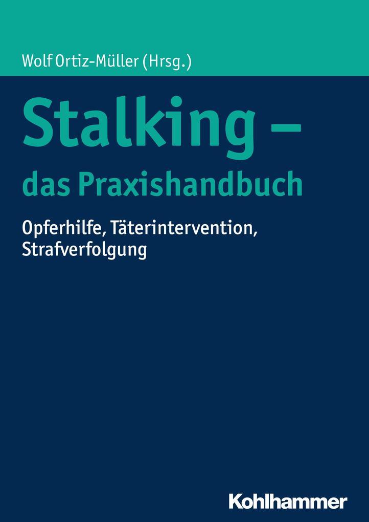 Stalking - das Praxishandbuch als Buch von Thor...
