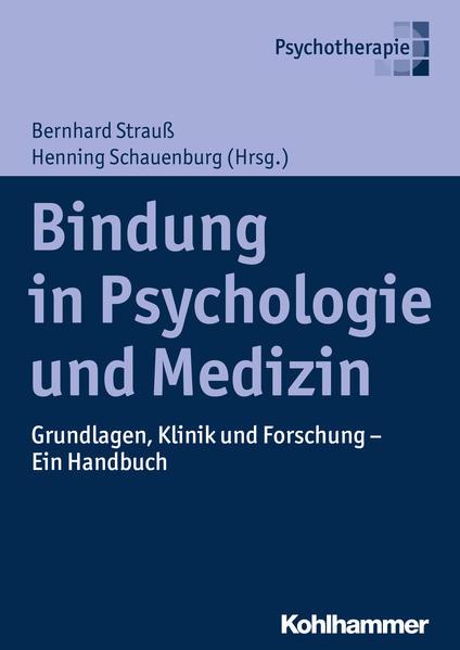 Bindung in Psychologie und Medizin als Buch von