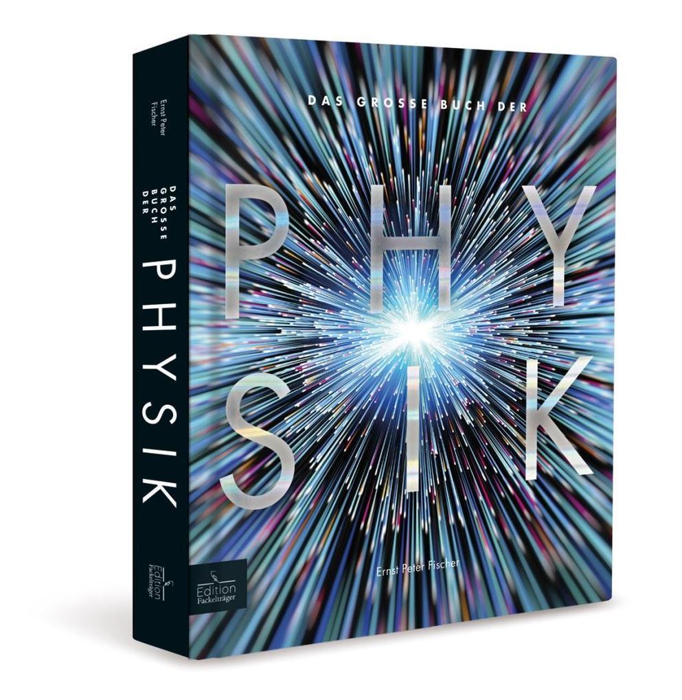 Das große Buch der Physik als Buch von Ernst Pe...
