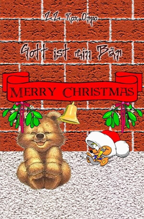 Gott ist ein Bär Merry Christmas als Buch (kartoniert)