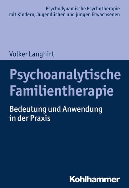 Psychoanalytische Familientherapie als Buch von...