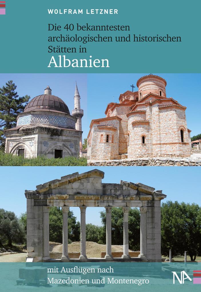 Die 40 bekanntesten archäologischen und histori...