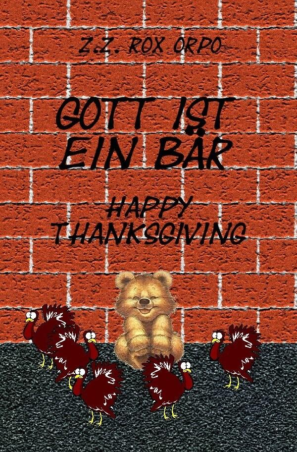 Gott ist ein Bär Happy Thanksgiving als Buch (kartoniert)