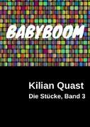 Die Stücke, Band 3 - BABYBOOM