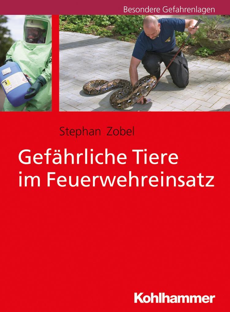 Gefährliche Tiere im Feuerwehreinsatz als Buch
