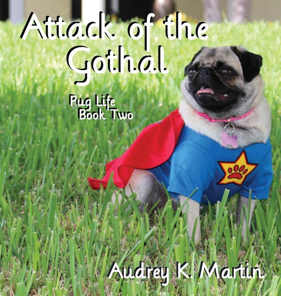Attack of the Gothal als Buch von Audrey Martin