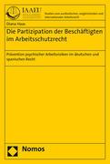 Die Partizipation der Beschäftigten im Arbeitsschutzrecht