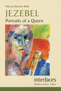Jezebel: Portraits of a Queen
