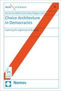 Choice Architecture in Democracies