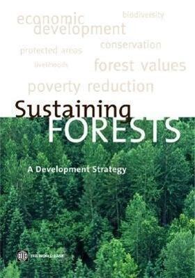 Sustaining Forests: A Development Strategy als Taschenbuch