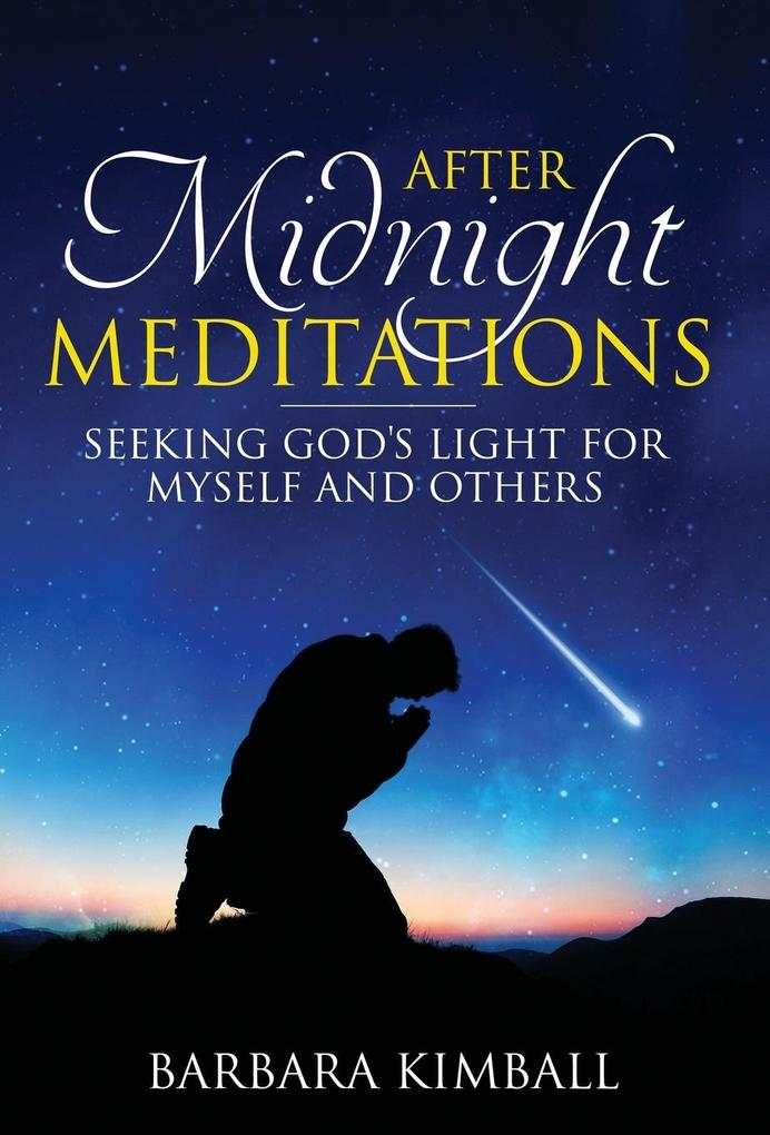 After Midnight Meditations als Buch von Barbara...