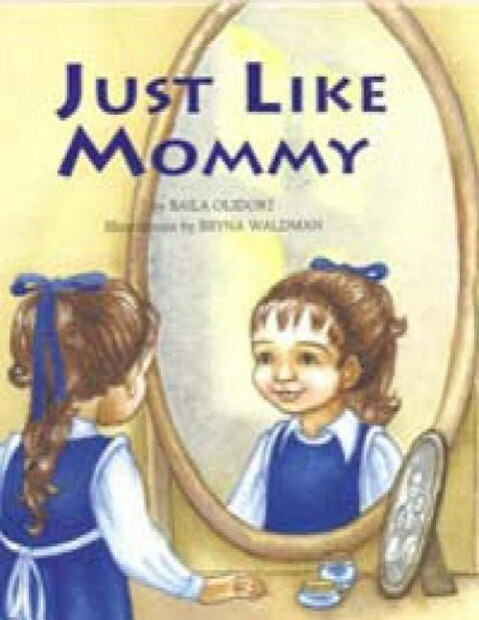 Just Like Mommy als Buch