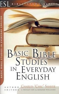Basic Bible Studies in Everyday English: For New and Growing Christians als Taschenbuch