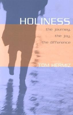 Holiness: The Journey, the Joy, the Difference als Taschenbuch