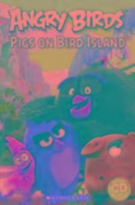 Angry Birds: Pigs on Bird Island als Buch von N...