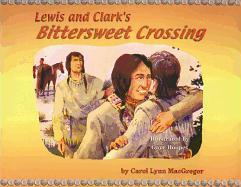 Lewis and Clark's Bittersweet Crossing als Buch