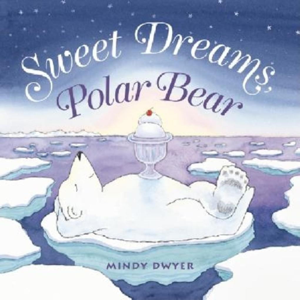 Sweet Dreams, Polar Bear als Buch