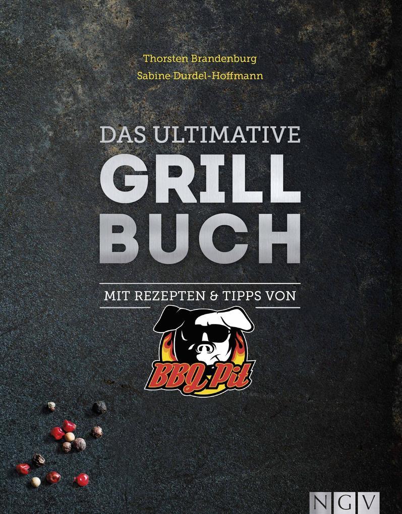 Das ultimative Grillbuch als Buch