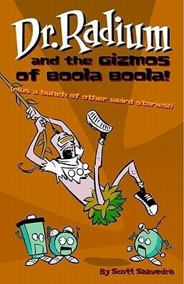 Dr. Radium and the Gizmos of Boola Boola! als Taschenbuch