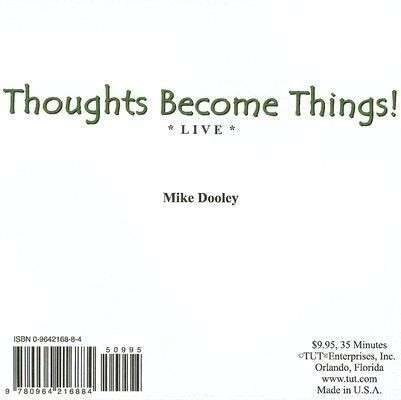 Thoughts Become Things! Live als Hörbuch