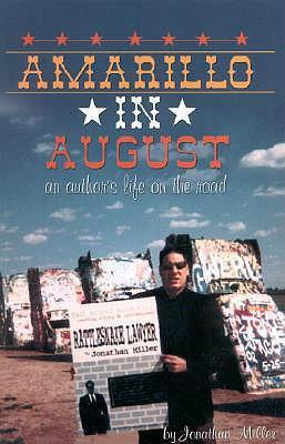 Amarillo in August: An Author's Life on the Road als Taschenbuch