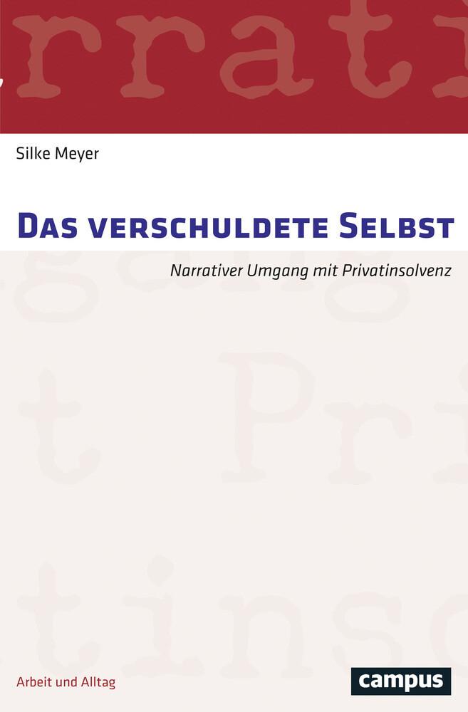 Das verschuldete Selbst als Buch von Silke Meyer