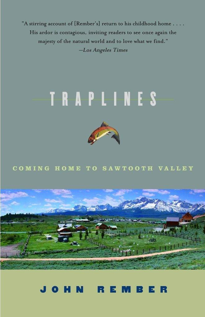 Traplines: Coming Home to Sawtooth Valley als Taschenbuch
