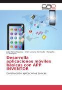 Desarrolla aplicaciones móviles básicas con APP INVENTOR