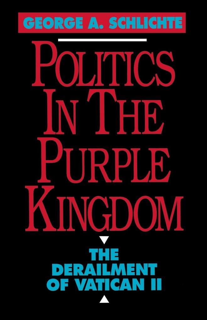 Politics in the Purple Kingdom als Taschenbuch