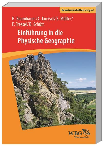 Einführung in die Physische Geographie als Buch
