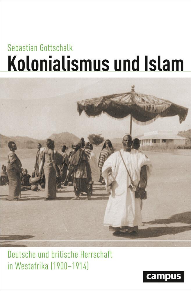 Kolonialismus und Islam als Buch von Sebastian ...
