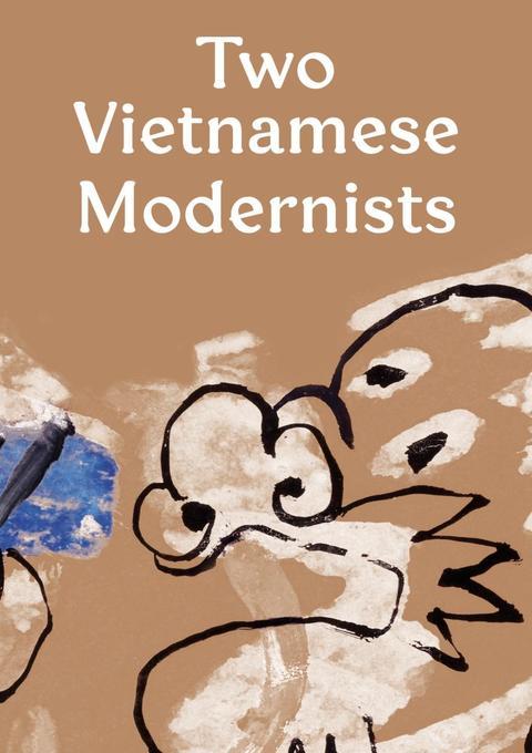 Two Vietnamese Modernists. Bui Xuan Phai. Nguye...