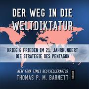 Der Weg in die Weltdiktatur