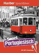 Smart Portugiesisch. Buch mit kostenlosem MP3-Download