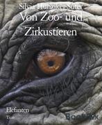 Von Zoo- und Zirkustieren