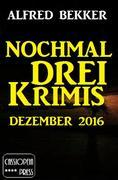 Nochmal drei Krimis - Dezember 2016