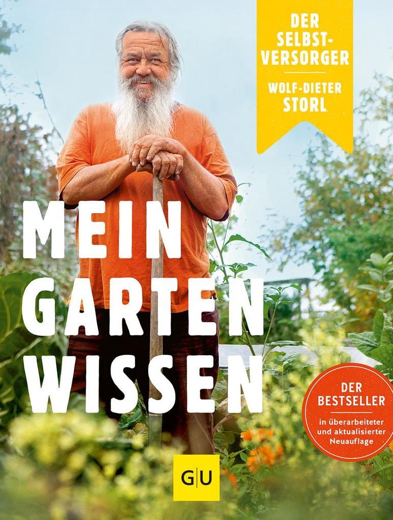 Der Selbstversorger: Mein Gartenwissen als Buch...