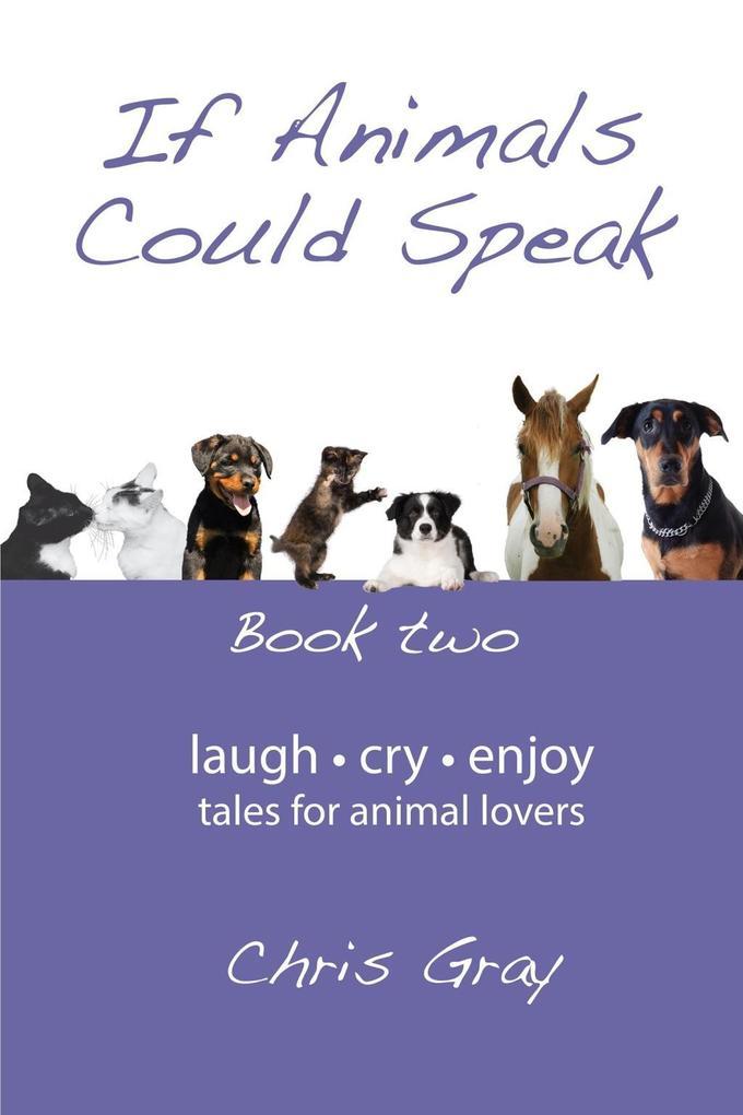 If Animals Could Speak als eBook Download von C...