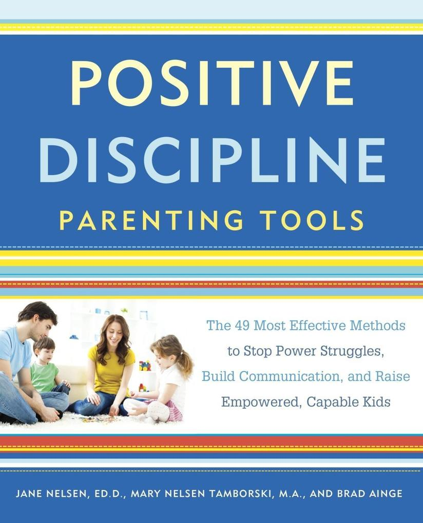 Positive Discipline Parenting Tools als eBook D...