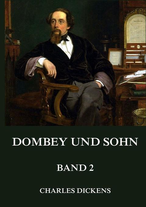 Dombey und Sohn, Band 2 als Buch