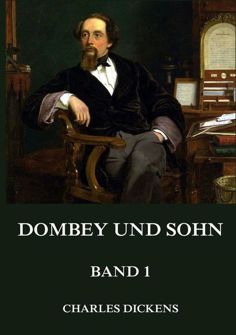 Dombey und Sohn, Band 1 als Buch