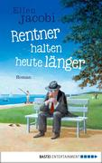 Rentner halten heute länger