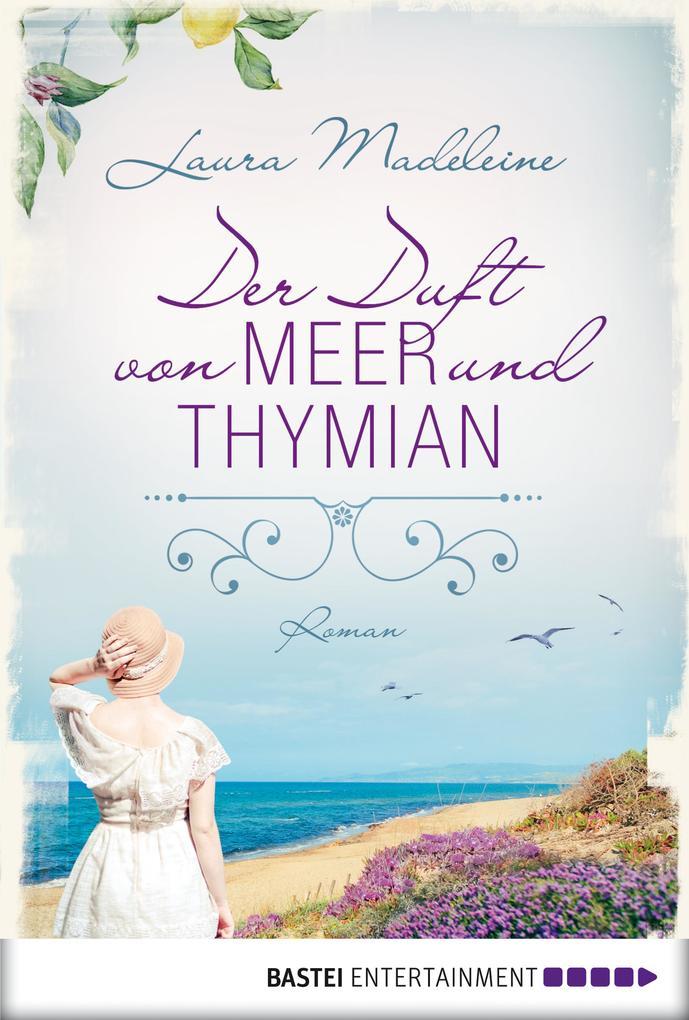 Der Duft von Meer und Thymian als eBook Downloa...