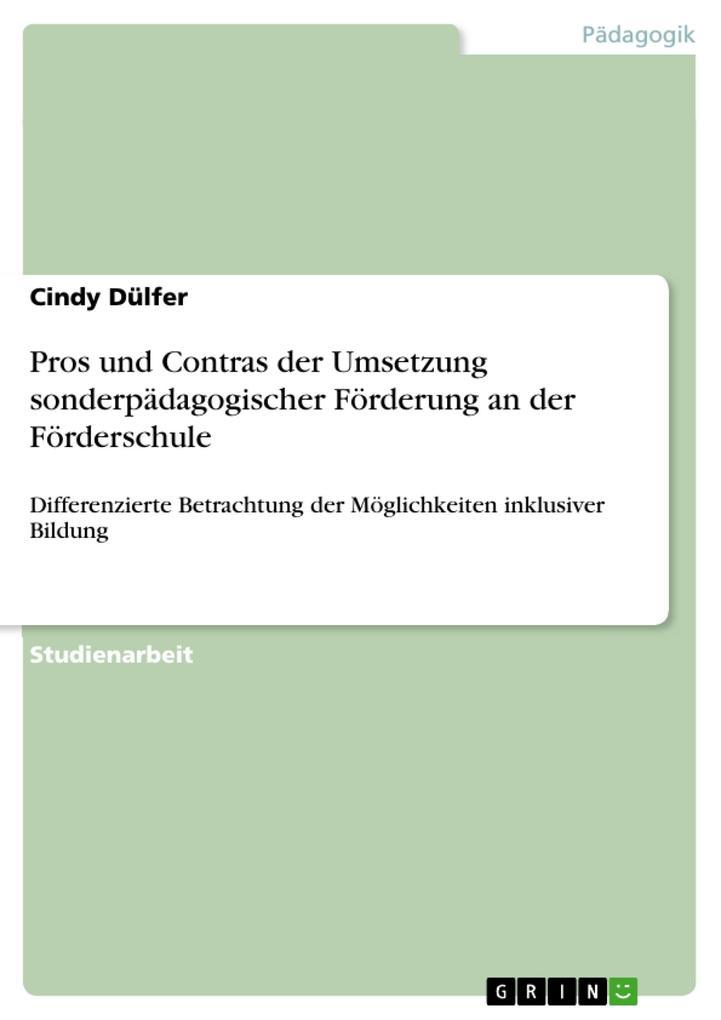 Pros und Contras der Umsetzung sonderpädagogisc...