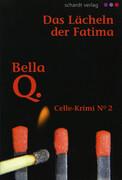 Das Lächeln der Fatima: Celle-Krimi No. 2