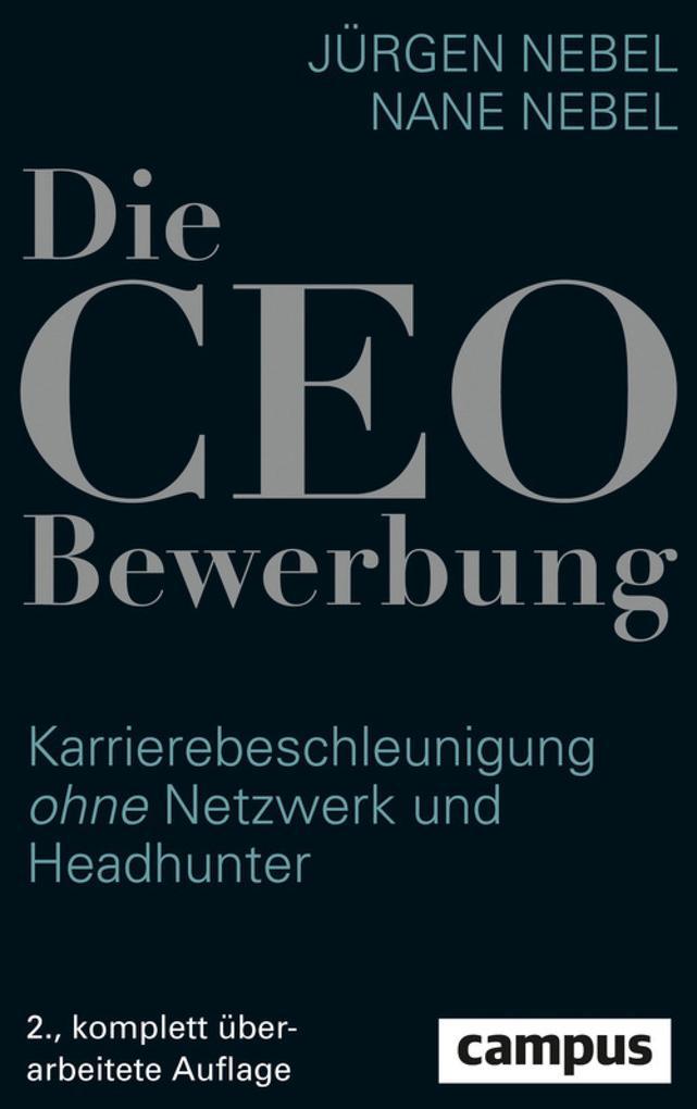 Die CEO-Bewerbung als eBook Download von Jürgen...